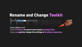 PR批量修改素材文件名和属性扩展 Rename and Change Toolkit v1.0