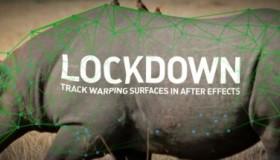 Lockdown v1.3.2 物体表面跟踪特效合成插件 + 使用教程
