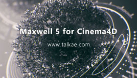 Maxwell 5 for Cinema4D v5.0.0 Win 麦克斯韦渲染器C4D插件版